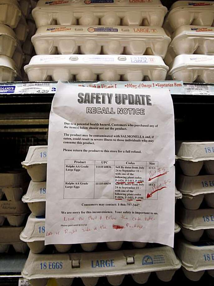 A sign warns customers of the recall of certain lots of eggs that had been previously sold at a supermarket in Los Angeles Thursday, Aug. 19, 2010.  A salmonella outbreak that sickened hundreds and led to the recall of hundreds of millions of eggs from one Iowa firm will likely grow, federal health officials said Thursday.  No eggs currently on the shelf at this store were affected by the recall. Photo: Reed Saxon, AP