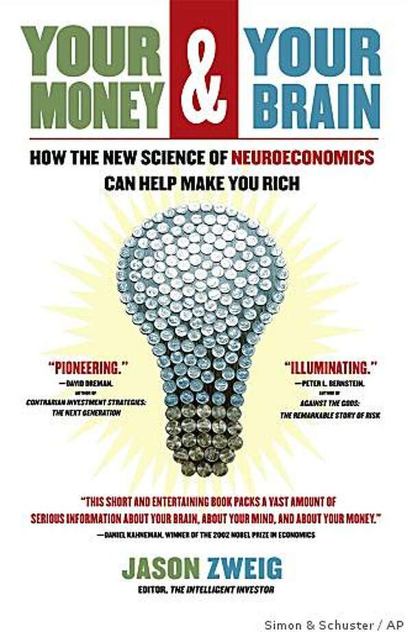 """An undated image provided by Simon & Schuster Publishers, of the cover of the Jason Zweig book, """"Your Money and Your Brain,"""" which is among the recommended reading by market experts. (AP Photo/Simon & Schuster) **NO SALES Photo: Simon & Schuster, AP"""