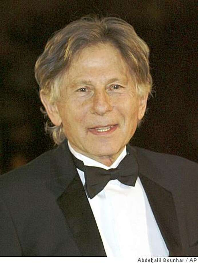 ** FILE ** In this Nov. 14, 2008 file photo, Polish-born filmmaker and Academy Award winner Roman Polanski arrives for the opening ceremony at the 8th Marrakech Film Festival in Marrakech, Morocco.  (AP Photo/Abdeljalil Bounhar, file) Photo: Abdeljalil Bounhar, AP
