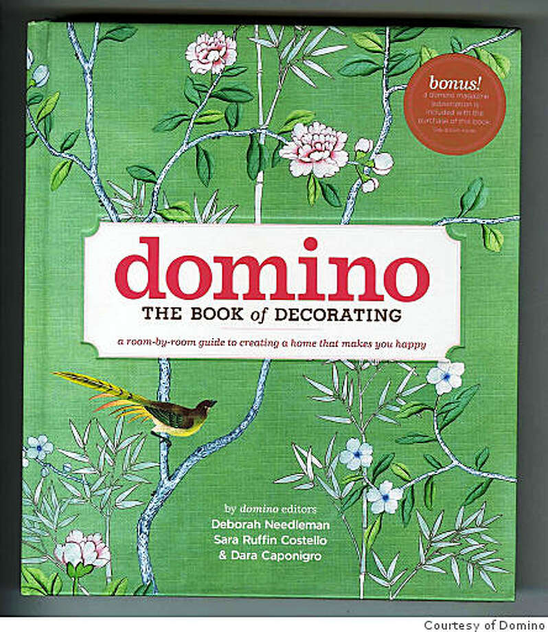 Domino, The Book of Decorating, a room-by-room guide to creating a home that makes you happy Photo: Courtesy Of Domino