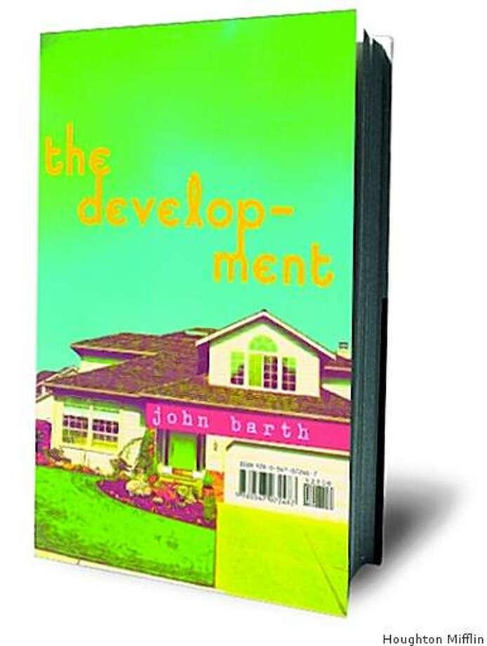 The Development by John Barth Photo: Houghton Mifflin