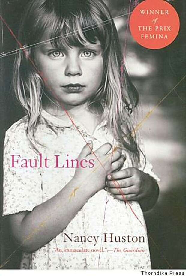 Fault Lines by Nancy Huston Photo: Thorndike Press