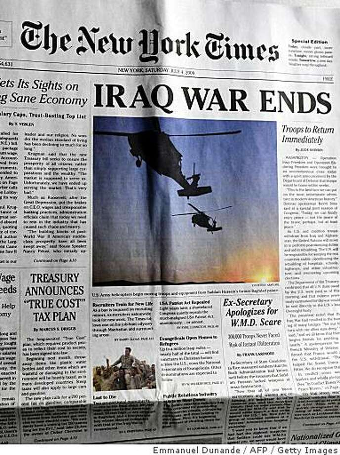 "Photo of a spoof edition of The New York Times announcing ""Iraq War Ends"" which was an elaborate hoax, in which pranksters distributed thousands of free copies  at busy subway stations around New York, on November 12, 2008. The spurious 14-page papers surprised commuters, many of whom took the free copies thinking they were legitimate. Photo: Emmanuel Dunande, AFP / Getty Images"