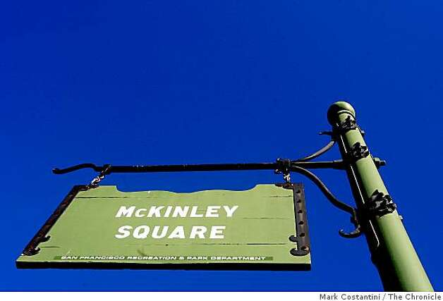 Sign at  McKinley Square Park is photographed in San Francisco, Calif. on Friday, November 7, 2008 Photo: Mark Costantini, The Chronicle