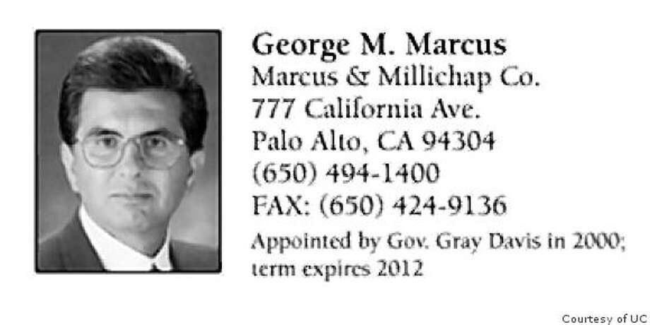 GEORGE M. MARCUS a Regent of the University of California Photo: Courtesy Of UC