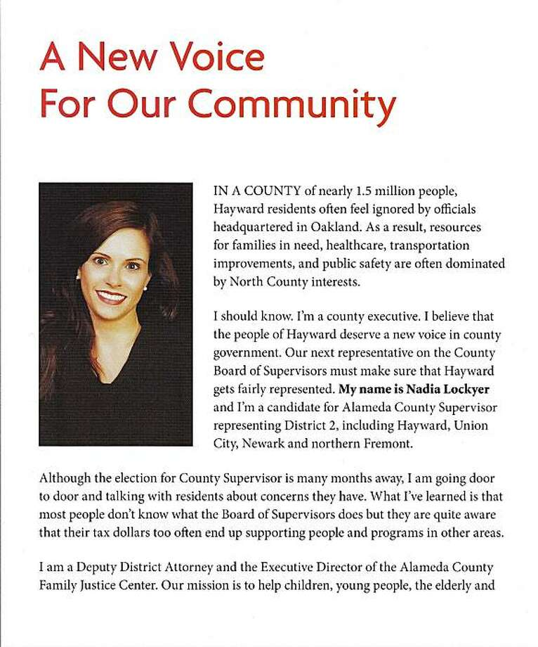 "In a four-page glossy campaign mailer, Nadia Lockyer, candidate for the Alameda County Board of Supervisors, falsely claims to be a ""deputy district attorney."" Lockyer, 39, is a political newcomer to the county and the wife of state Treasurer Bill Lockyer, a longtime politician and former state attorney general. Photo: Nadia Lockyer For Supervisor"