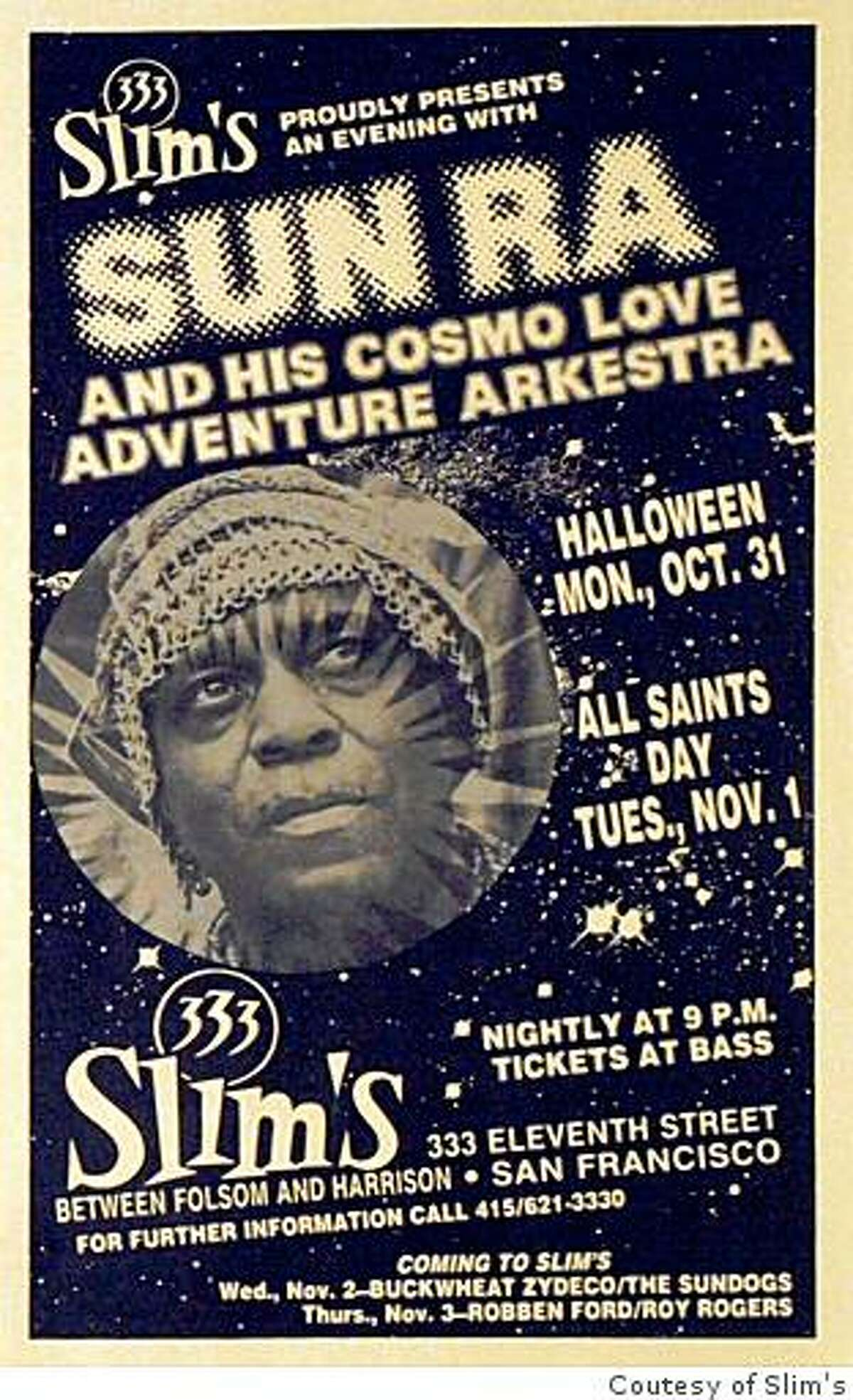 A poster for a Sun Ra concert at Slim's nightclub in San Francisco.