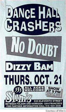 A poster for Dance Hall Crushers and No Doubt at Slim's nightclub in San Francisco. Photo: Courtesy Of Slim's
