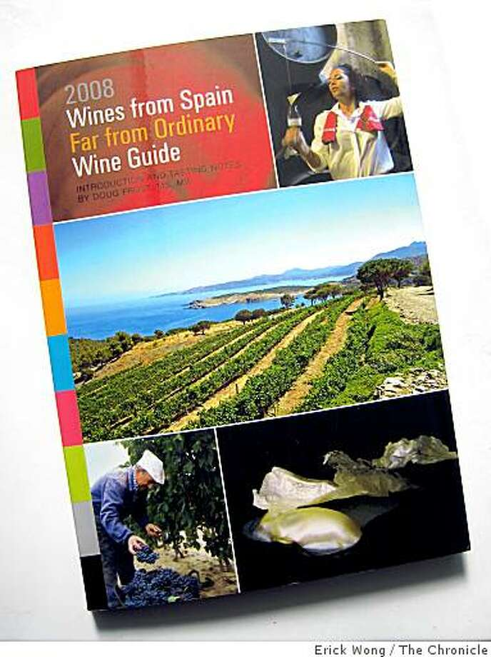 ?2008 Wines from Spain Far from Ordinary Wine Guide? Photo: Erick Wong, The Chronicle