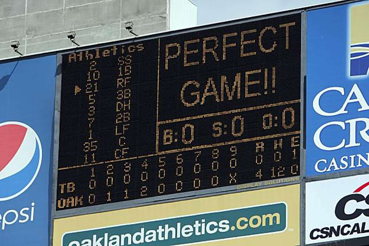 The scoreboard shows the tally after Dallas Braden's perfect game Sunday against the Tampa Bay Rays.