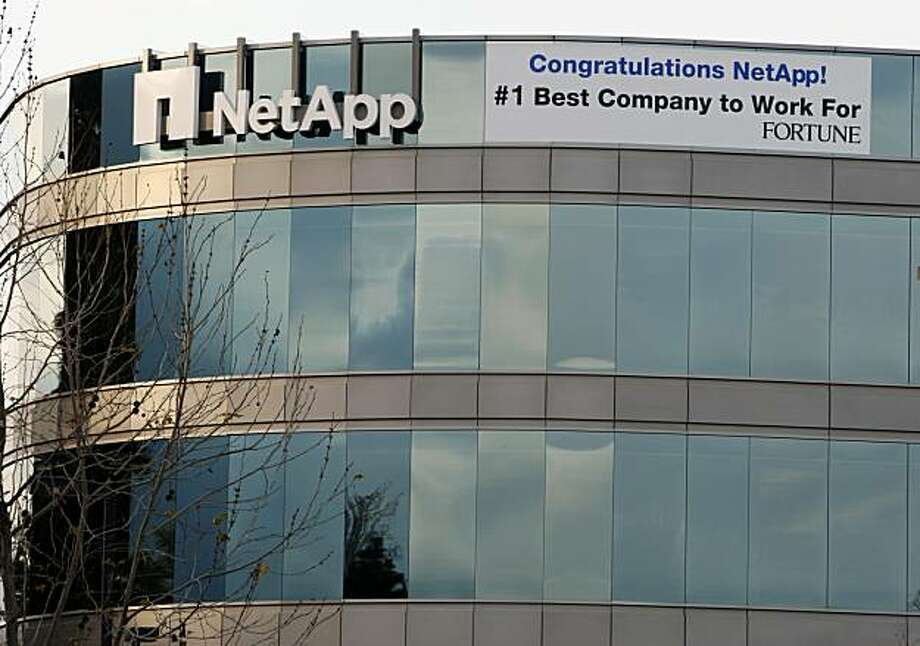 A large sign hangs from NetApp after Fortune Magazine awarded the Sunneyvale company an award Thursday proclaiming they are the best company to work for. Thursday Jan 22, 2009 Photo: Lance Iversen, The Chronicle