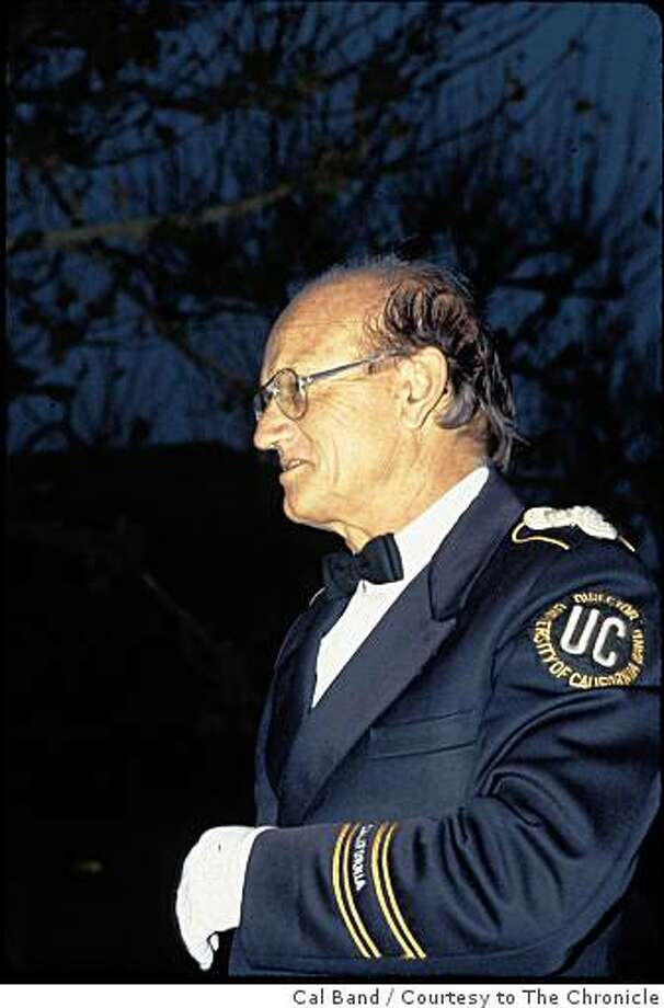 Robert Briggs, who was the director of the University of California Marching Band for 24 years and a beloved member of the Cal Band family for much of his life, died Sept. 17, 2008 from complications following surgery. He was 81. Photo: Cal Band, Courtesy To The Chronicle