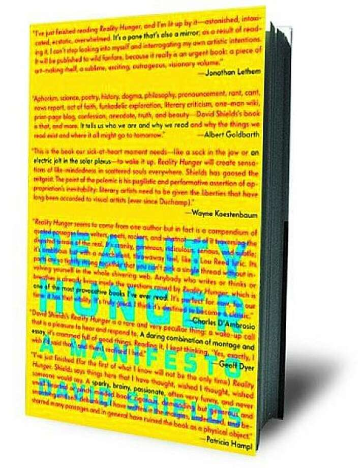 Reality Hunger: A Manifesto by David Shields Photo: Knopf