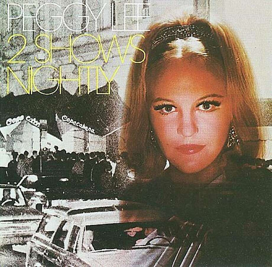 "CD cover: Peggy Lee, ""Two Show's a Night."" Photo: Collector's Choice"