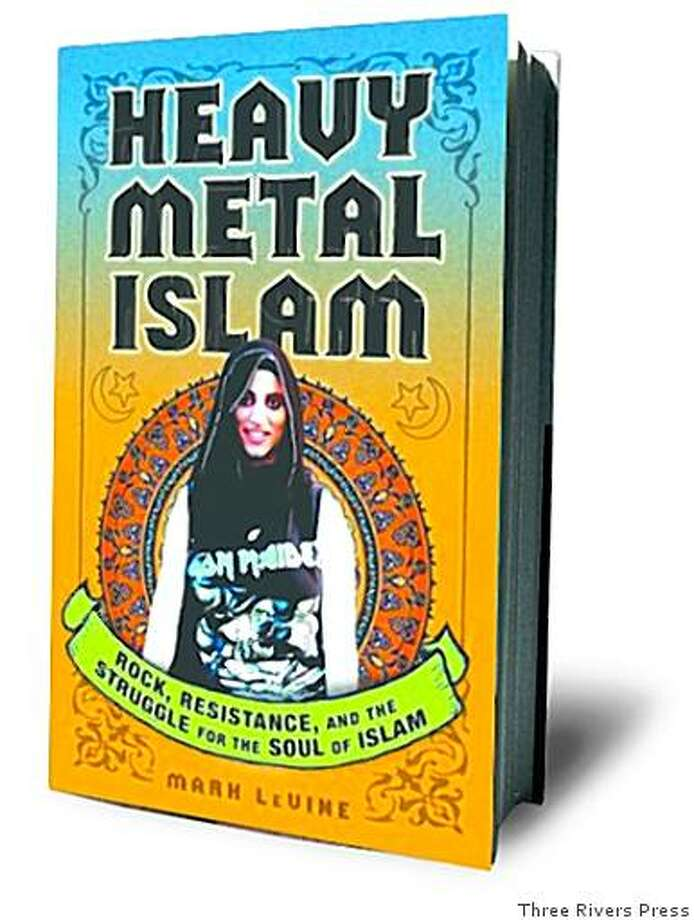 Heavy Metal Islam: Rock, Resistance, and the Struggle for the Soul of Islam (Paperback)by Mark Levine (Author) Photo: Three Rivers Press