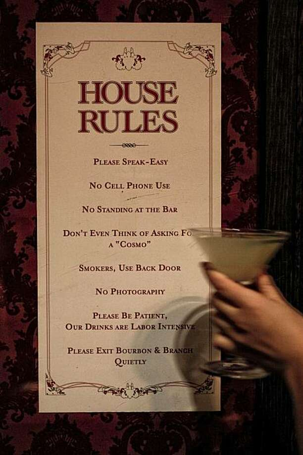 "The ""Bourbon & Branch Bar"" on the corner of O'Farrell and Jones Streets has a list of 8 rules printed on their menu. The bar in San Francisco, Ca. on Tuesday December 22, 2009. Photo: Michael Macor, The Chronicle"