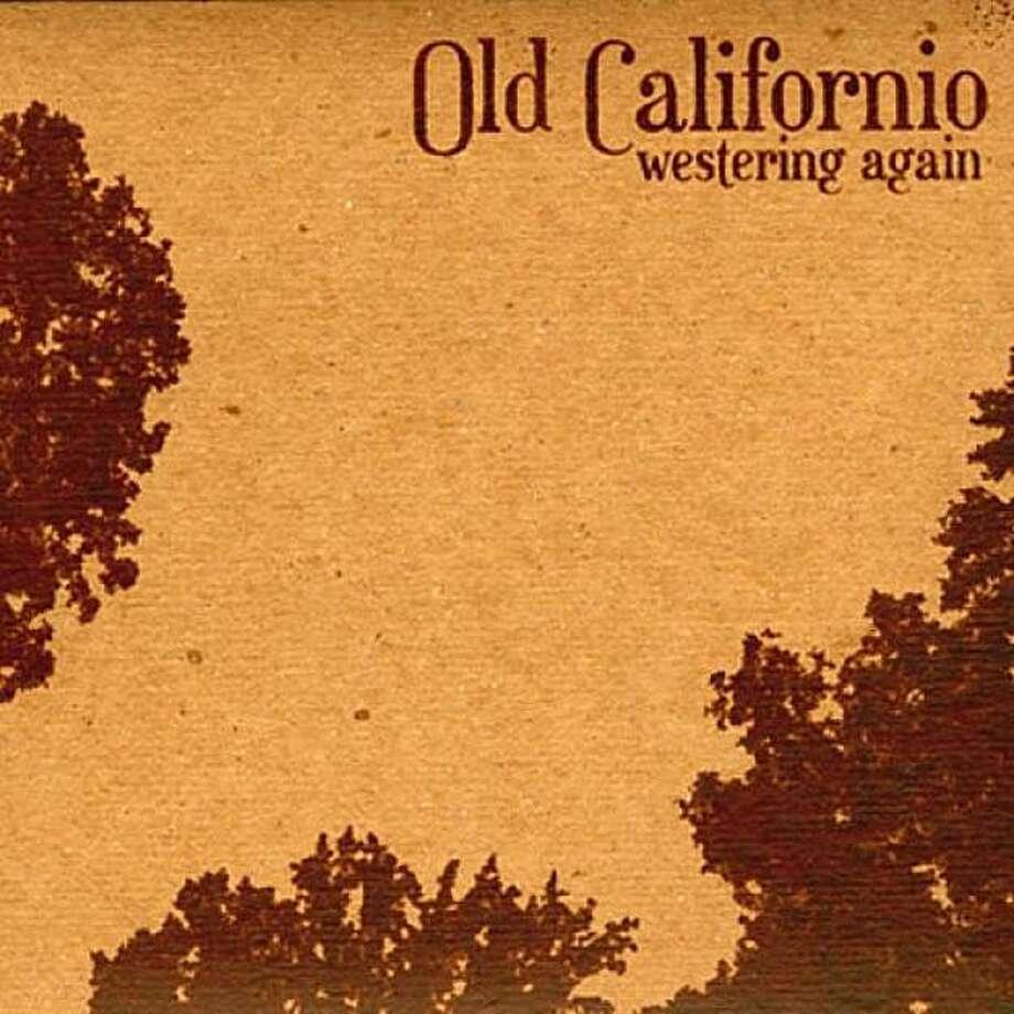 Old Californio's Westering Again Photo: Old Californio