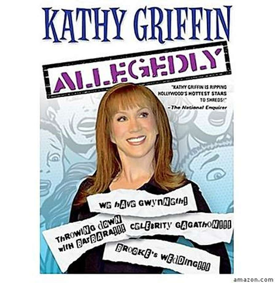 "dvd cover: Kathy Griffin's ""Allegedly"" Photo: Amazon.com"