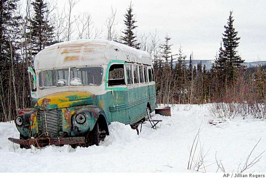 "** FILE ** The abandoned bus where Christopher McCandless starved to death in 1992 is seen in this March 21, 2006 photo on the Stampede Road near Healy, Alaska. McCandless, who hiked into the Alaska wilderness in April 1992 died in there in late August 1992, was apparently poisoned by wild seeds that left him unable to fully metabolize what little food he had. Sean Penn's movie ""Into the Wild"" and Jon Krakauer's book of the same name is causing people from all over the world to retrace McCandless's steps to the 1940s-era International Harvester bus near Healy, Alaska where his body was found. (AP Photo/ Jillian Rogers ) ** NO SALES, ONE-TIME-USE ONLY, ARCHIVE OUT. FOR EDITORIAL USE ONLY ** Photo: Jillian Rogers, AP"