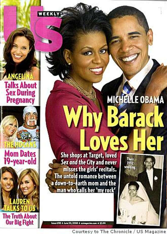 Michelle Obama and presumptive Democratic presidential nominee Barack Obama appear on the cover of the June 30, 2008 edition of US Weekly magazine. Courtesy of US Magazine Photo: US Magazine, Courtesy To The Chronicle