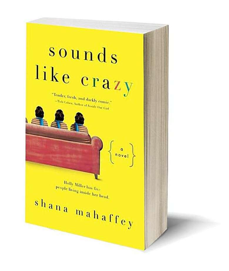 Sounds Like Crazy (Paperback) Shana Mahaffey (Author) Photo: NAL Trade