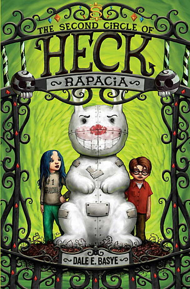 """""""The Second Circle of Heck: Rapacia,"""" is the new book by children's author Dale E. Basye Photo: Courtesy Random House"""