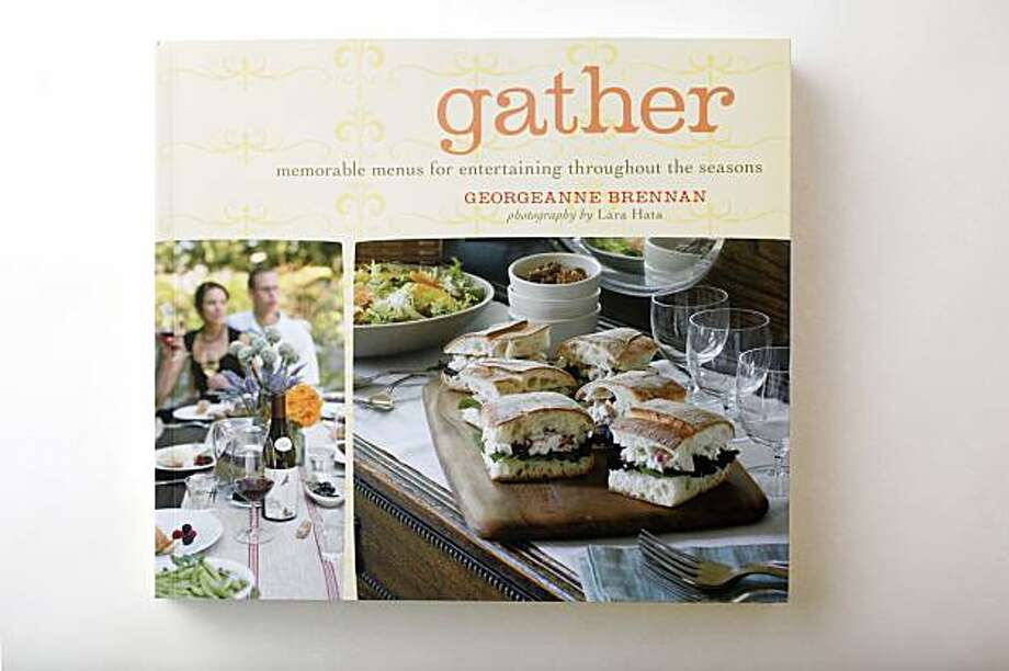 """Cookbook titled """"Gather"""" by Georgeanne Brennan in San Francisco, Calif., on September 16, 2009. Photo: Craig Lee, Special To The Chronicle"""