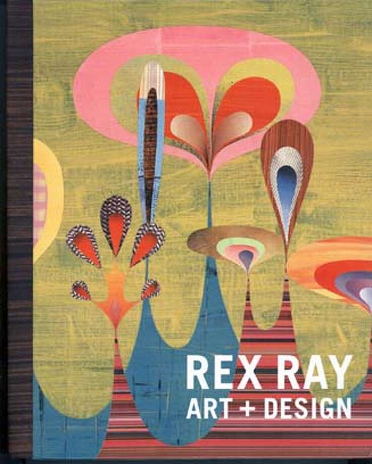 Designer Rex Ray's book is available at SFMOMA bookstore. For 4/27/2008 magazine design page. Photo: Chronicle Books