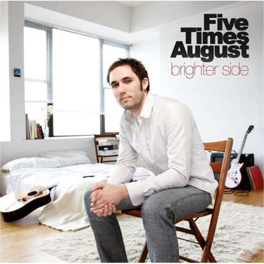"""Five Times August: """"Brighter Side"""""""