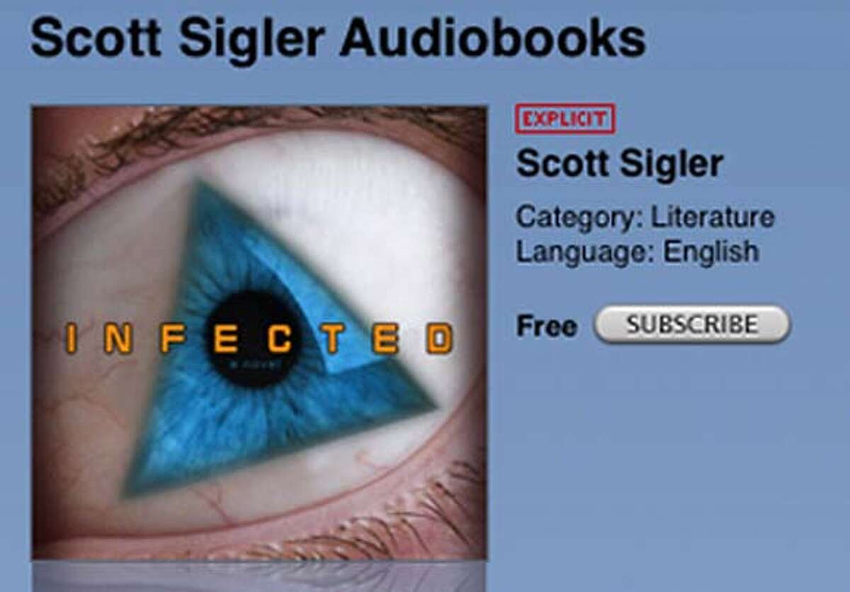 ###Live Caption:Scott Sigler's free podcast called Infected on iTunes###Caption History:Scott Sigler's free podcast called Infected on iTunes###Notes:###Special Instructions: