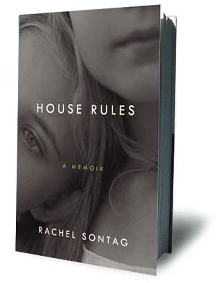 Cover for House Rules, a memoir by Rachel Sontag, published by ECCO publishing Ran on: 04-03-2008 Photo: ECCO Publishing