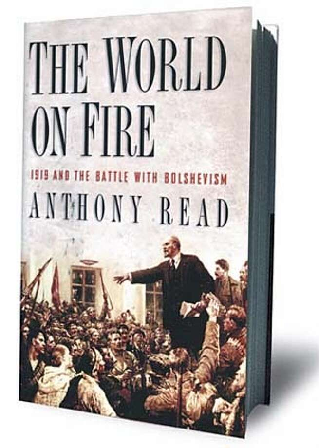 """The World on Fire: 1919 and the Battle With Bolshevism"" by Anthony Read Norton"