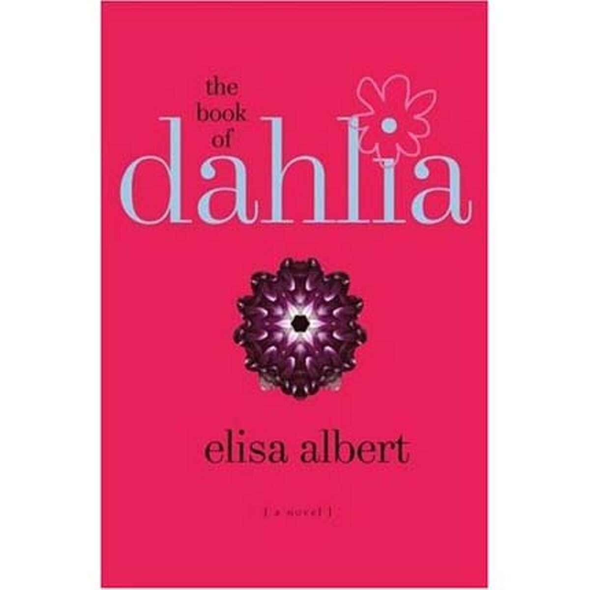 """The Book of Dahlia"" by Elisa Albert"