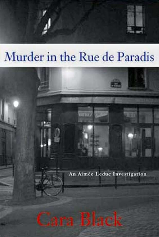 """Murder in the Rue de Paradis"" by Cara Black"