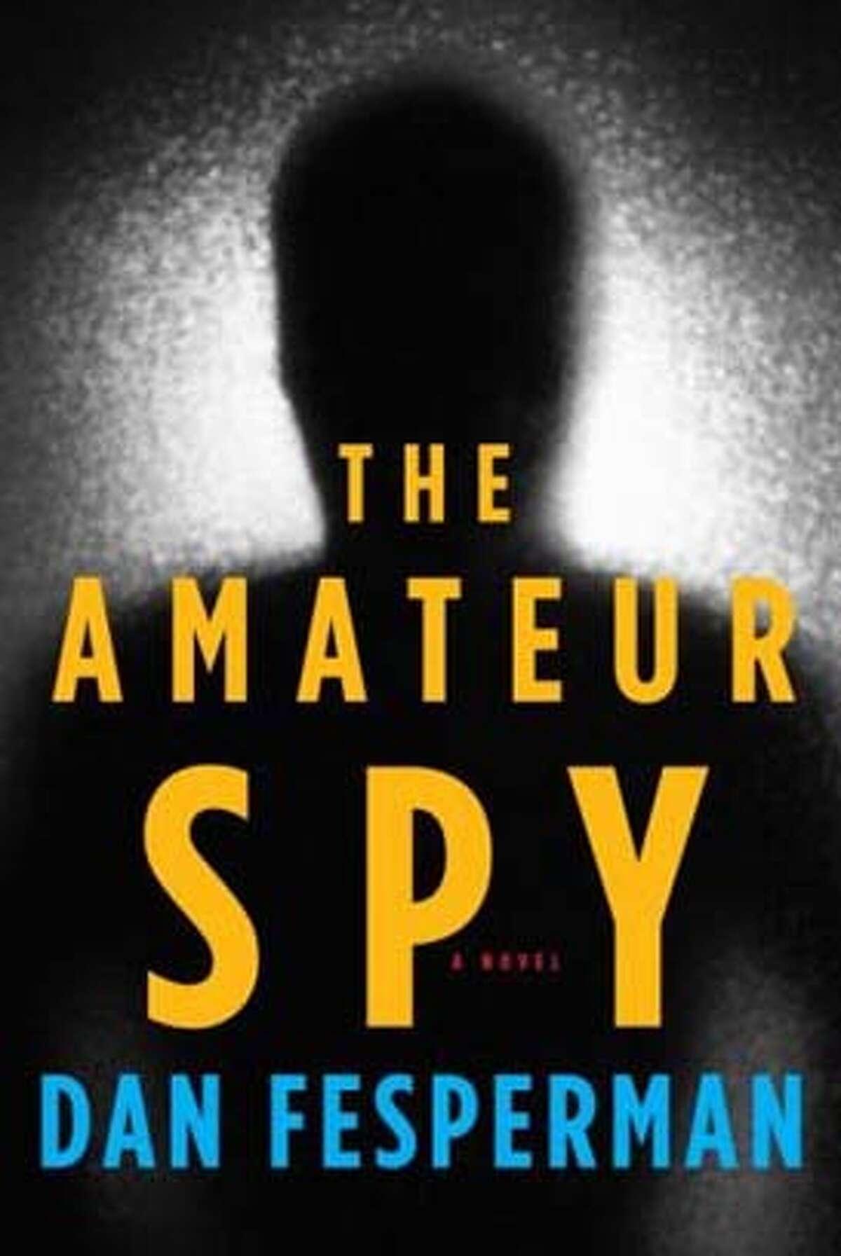 The Amateur Spy (Hardcover) by Dan Fesperman (Author)