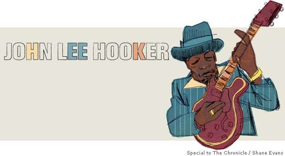 John Le Hooker. Shane Evans / Special to The Chronicle