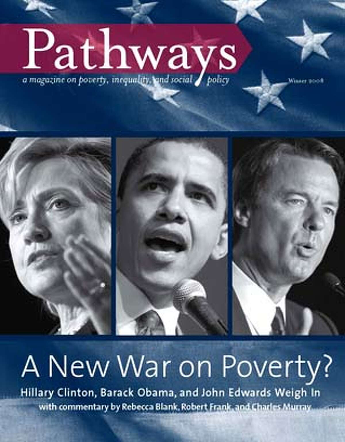 """Undated handout image showing the cover of the winter issue of the new quarterly magazine """"Pathways: A Magazine on Poverty, Inequality, and Social Policy."""" Pathways /"""
