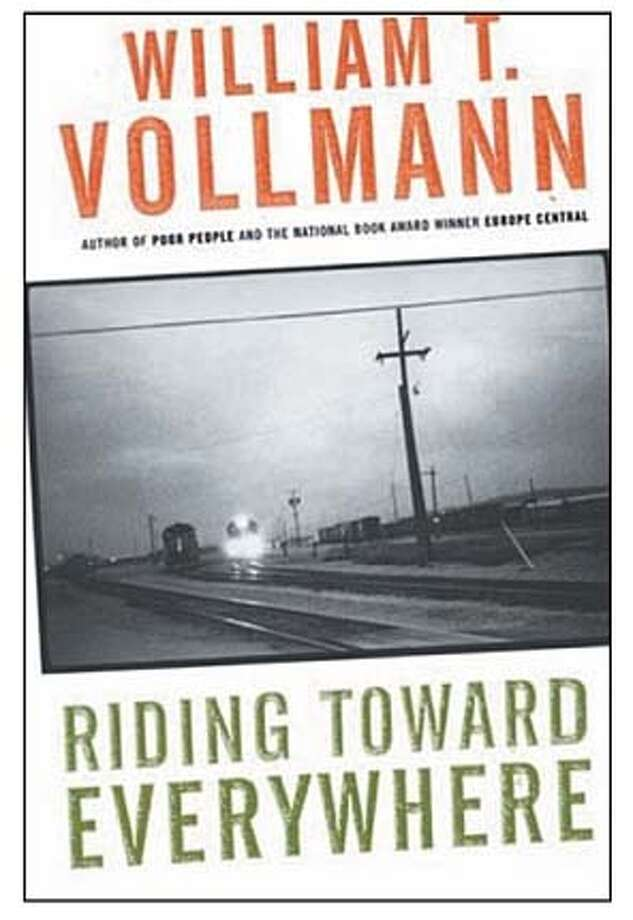"""Riding Toward Everywhere"" by William T. Vollmann."