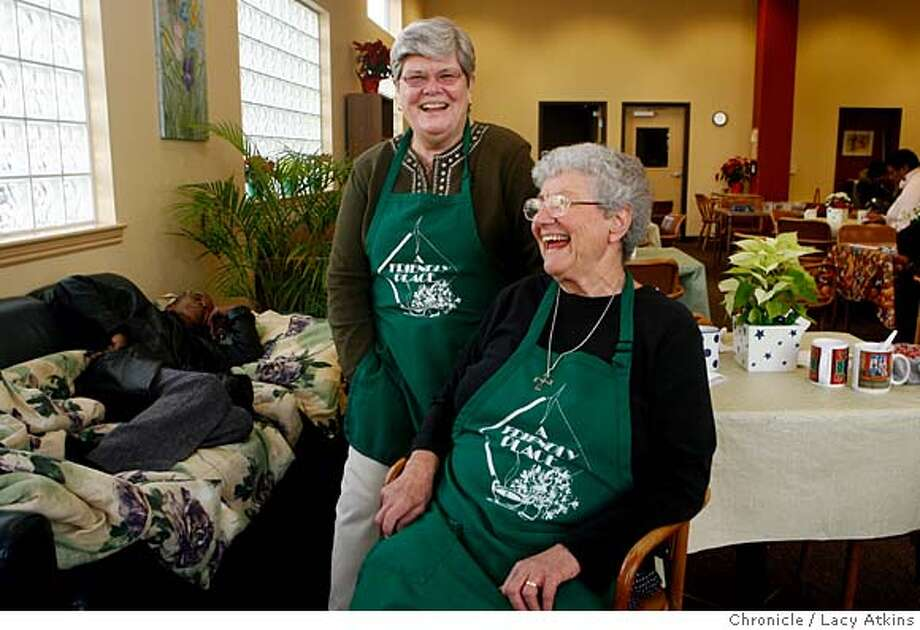 "Sister Maureen Lyons, left , and Sister Carol O'Marie , founders of ""A Friendly Place"", country club for homeless women, Monday, January 14, 2008, in Oakland, CA. (Lacy Atkins San Francisco Chronicle) Photo: Lacy Atkins"