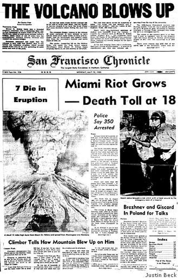 May 19, 1980 ? Fifty-seven people are dead after the cataclysmic eruption of Mount St. Helens in the state of Washington the day before. The volcano is more than 1,300 feet shorter after the eruption, which caused massive landslides and sent a cloud of ash 80,000 feet into the sky. Meanwhile in Miami, rioting sparked by the acquittal of four policemen in the beating death of Arthur McDuffie leaves at least 18 people dead. Photo: Justin Beck