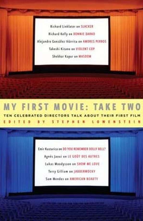 My First Movie: Take Two: Ten Celebrated Directors Talk About Their First Film (Hardcover)  by Stephen Lowenstein (Author) Photo: -