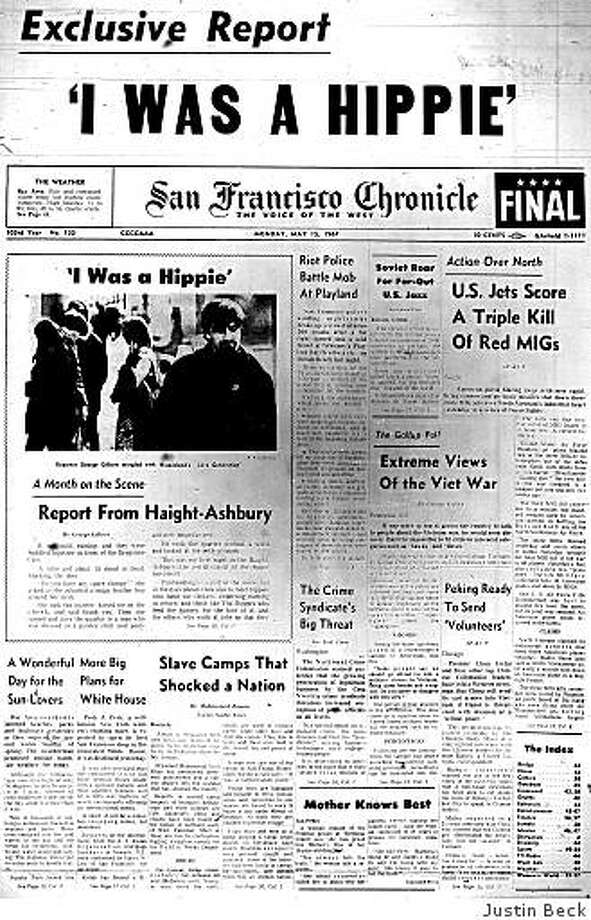 """May 15, 1967 ? As part of his month-long stint as an embedded reporter in San Francisco's hippie scene, George Gilbert writes about life on the street in the Haight-Ashbury neighborhood. """"I did not find one person, in my month of hippie life, who had not smoked marijuana or taken LSD,"""" writes Gilbert. He characterizes the city's hippies as """"children of world crises, acutely aware the whole thing could disappear in a nuclear flash."""" Photo: Justin Beck"""