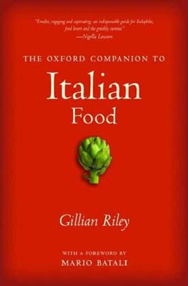 """The Oxford Companion to Italian Food"" by Gillian Riley"
