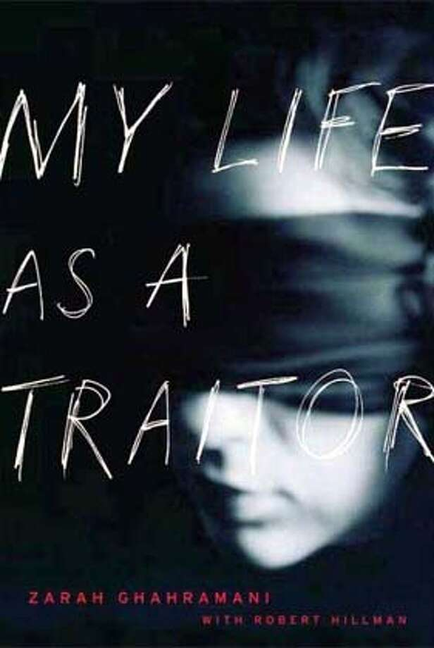 """My Life as a Traitor"" by Zarah Ghahramani with Robert Hillman"