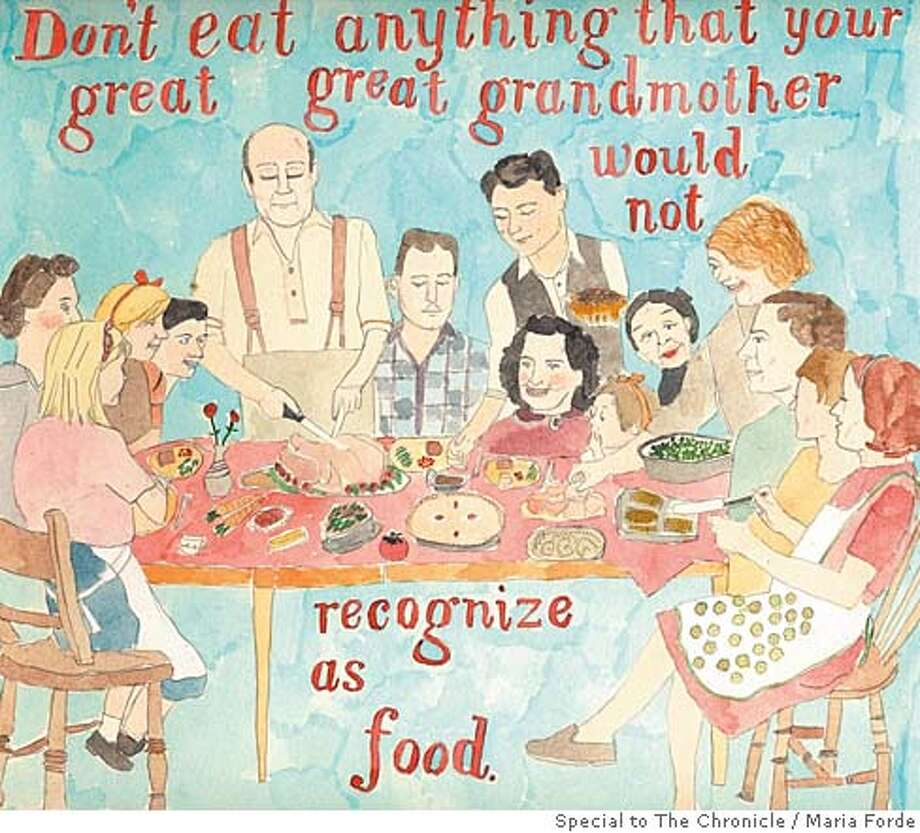 Just eat what your great-grandma ate. Illustration by Maria Forde, special to the Chronicle