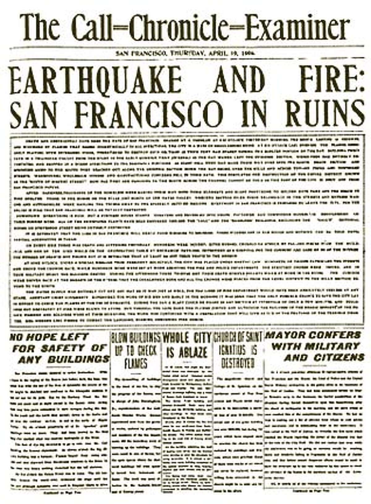 The 1906 earthquake and fire in San Francisco made headlines around the world. Chronicle File Photo