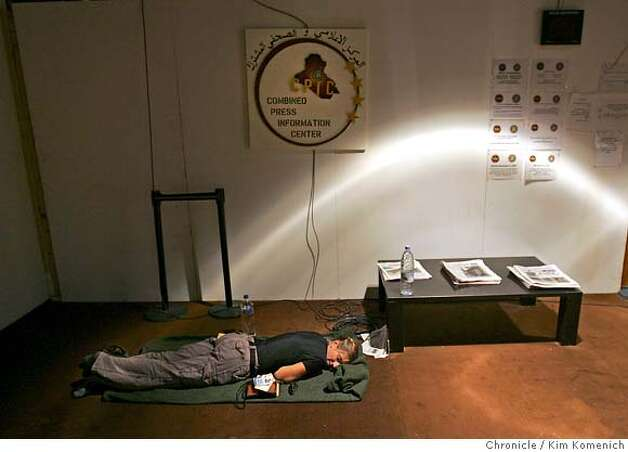 THIS IS FOR AN ANNA BADKHEN BLOG  Due the scarceness of flights to our first embed at Al Asad, we spend an additional day sleeping in the hallways of CPIC, the Combined Press and Information Center  San Francisco Chronicle Photo by Kim Komenich  9/24/05 Photo: Kim Komenich
