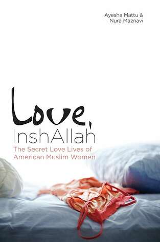 "Ayesha Mattu and Nura Maznavi compiled and co-edited ""Love, Inshallah,"" an anthology that chronicles the love lives of American Muslim women. Photo: Ayesha Mattu And Nura Maznavi"
