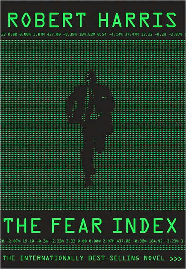"""The Fear Index"" by Robert Harris Photo: Courtesy"