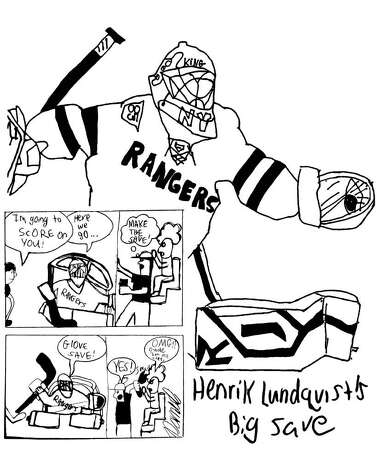 Henrik Lundquist is the goalie of my favorite hockey team, the New York Rangers. He is a twin, just like me. In fact it was Henrik's twin brother who, as a joke, raised his brother's hand to volunteer him for goalie. Now Henrik is one of the best goalies of all time! - Daniel Gazaille, 14 years old. Photo: Contributed Photo